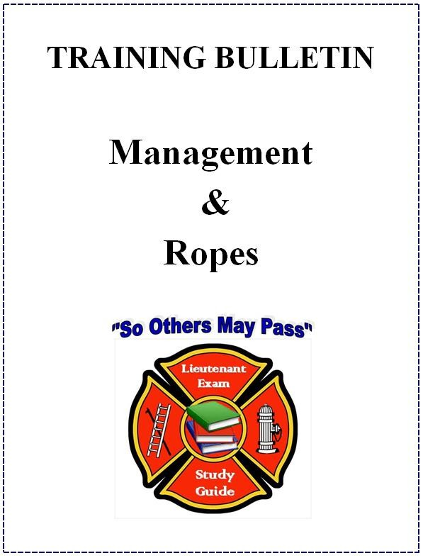 NEW BREAKDOWN - TRAINING BULLETINS - MANAGEMENT & ROPES